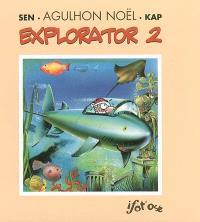 Agulhon Noël Explorator. Volume 2