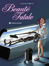 Beauté fatale. Volume 2, Bronzage intensif