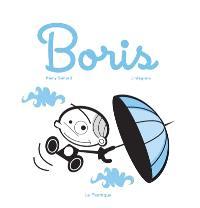 Boris, L'intégrale