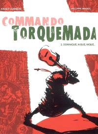 Commando Torquemada. Volume 2, Dominique, nique, nique...