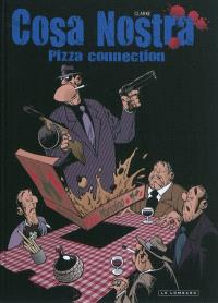 Cosa nostra. Volume 3, Pizza connection