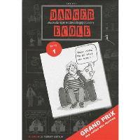 Danger école : l'album. Volume 1
