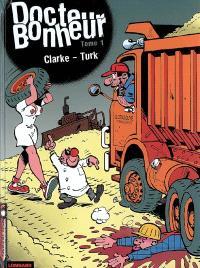 Docteur Bonheur. Volume 1