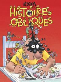 Edika. Volume 35, Histoires obliques
