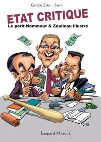 Etat critique : le petit Nemmour & Zaulleau illustré