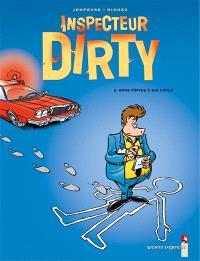 Inspecteur Dirty. Volume 2, Gros pépins à Big Apple