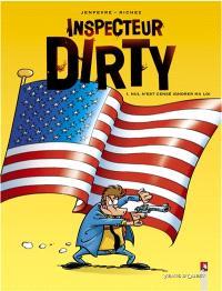 Inspecteur Dirty. Volume 1, Nul n'est censé ignoré ma loi