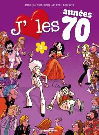 J'aime les années 70. Volume 2