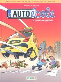 L'auto-école. Volume 4, Formation accélérée