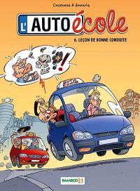 L'auto-école. Volume 6, Leçon de bonne conduite