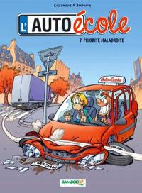 L'auto-école. Volume 7, Priorité maladroite