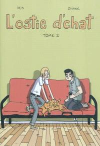 L'ostie d'chat. Volume 2
