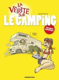 La vérité sur le camping