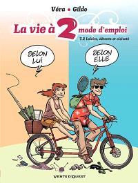 La vie à 2, mode d'emploi. Volume 2, Loisirs, détente et oisiveté