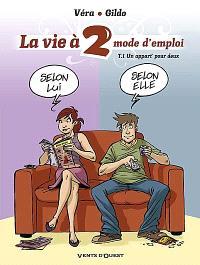 La vie à 2, mode d'emploi. Volume 1, Un appart' pour deux