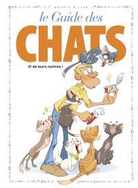 Le guide des chats : et de leurs maîtres !