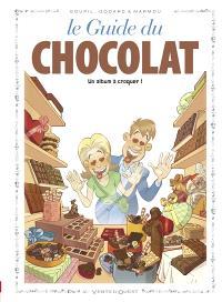 Le guide du chocolat : un album à croquer !
