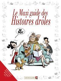 Le maxi-guide des histoires drôles