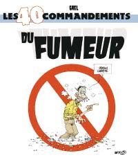 Les 40 commandements du fumeur