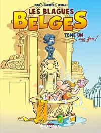 Les blagues belges. Volume 1, Tome une fois !