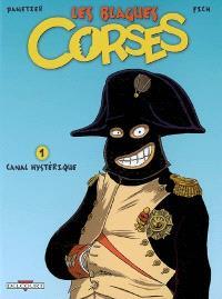 Les blagues corses. Volume 1, Canal hystérique