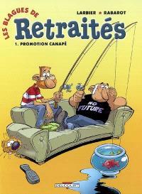Les blagues de retraités. Volume 1, Promotion canapé