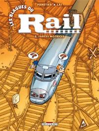 Les blagues du rail. Volume 1, Farces motrices