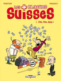 Les blagues suisses. Volume 1, Fisc, fisc, rage !