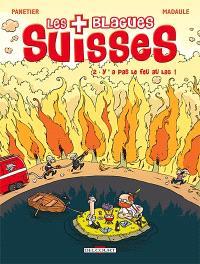 Les blagues suisses. Volume 2, Y' a pas le feu au lac !