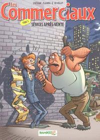 Les commerciaux. Volume 3, Sévices après-vente