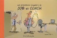 Les entretiens singuliers de Job et Coach