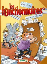 Les fonctionnaires. Volume 6, Employés des tas
