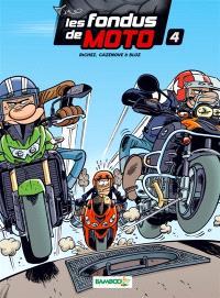 Les fondus de moto. Volume 4