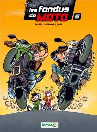Les fondus de moto. Volume 5
