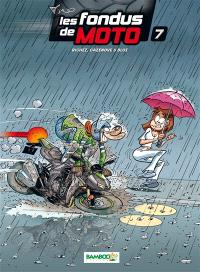Les fondus de moto. Volume 7