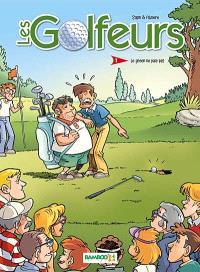 Les golfeurs. Volume 1, Le green ne paie pas