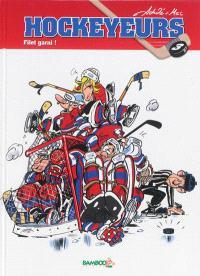 Les hockeyeurs. Volume 3, Filet garni !