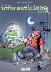 Les informaticiens. Volume 3, Mise à jour