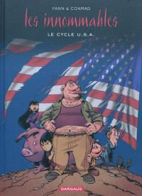 Les Innommables, Le cycle U.S.A.
