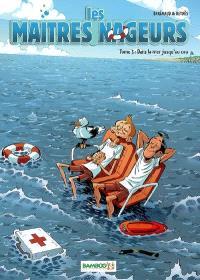 Les maîtres nageurs. Volume 3, Dans la mer jusqu'au cou