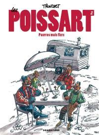 Les Poissart. Volume 2, Pauvres mais fiers