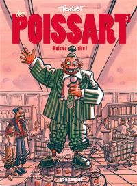 Les Poissart. Volume 3, Rois du rire !