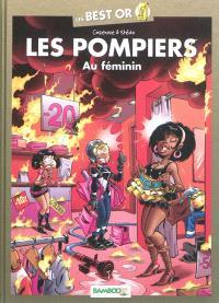 Les pompiers : au féminin