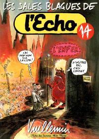 Les sales blagues de l'Echo. Volume 14