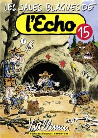 Les sales blagues de l'Echo. Volume 15