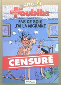 Les toubibs, Pas ce soir, j'ai la migraine