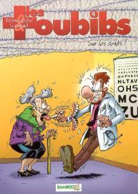 Les toubibs. Volume 4, Sur les dents !