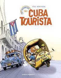 Les vacanciers. Volume 1, Cuba tourista