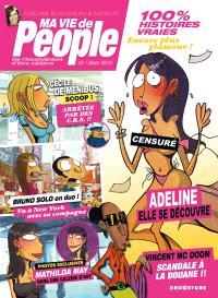 Ma vie de people. Volume 2
