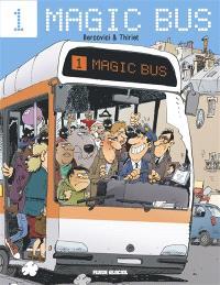 Magic bus. Volume 1